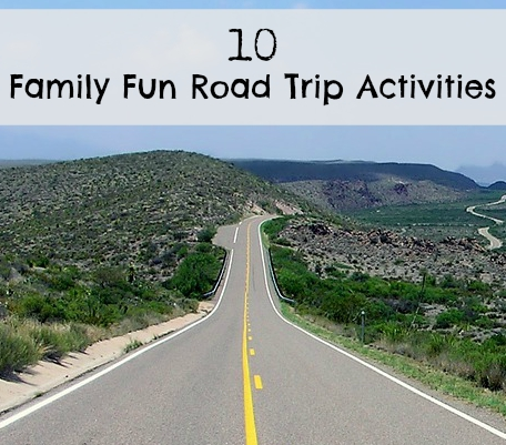 10 family fun road trip activities