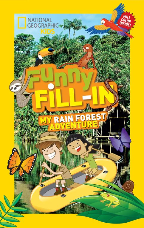 national geographic kids funny fill in rainforest