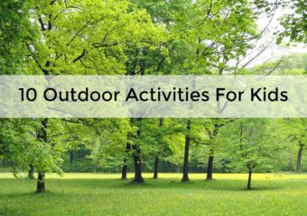 10 Fun Outdoor Activities For Kids